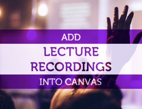 Adding Lecture Recordings into Canvas