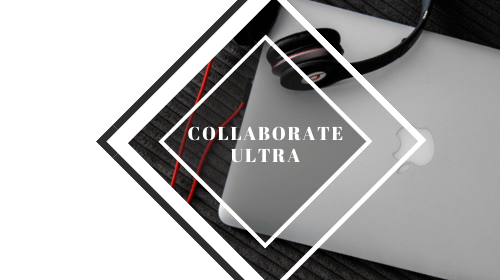 Collaborate Ultra